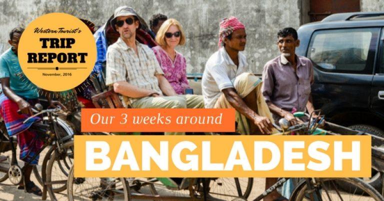 Our three weeks around Bangladesh