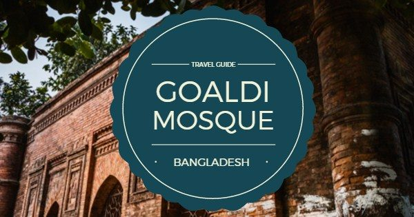Goaldi Mosque: Beautiful Sultanate period mosque in Sonargaon