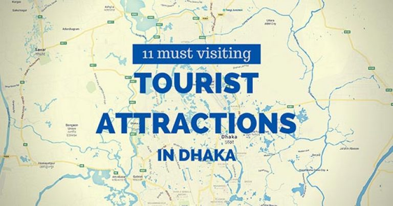 11 Must visiting tourist attractions in Dhaka you can't miss