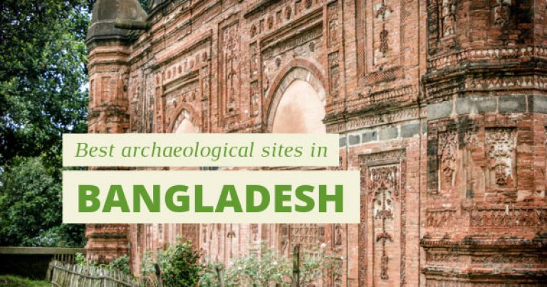 10 Best archaeological sites in Bangladesh you can't miss