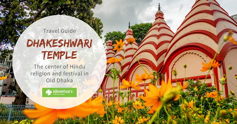Dhakeshwari Temple: The center of Hindu religion in Old Dhaka