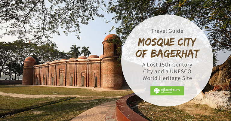 Bagerhat: A Lost 15th-Century Mosque City and a UNESCO World Heritage Site