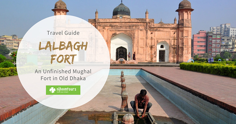Lalbagh Fort: An unfinished Mughal fort in Old Dhaka