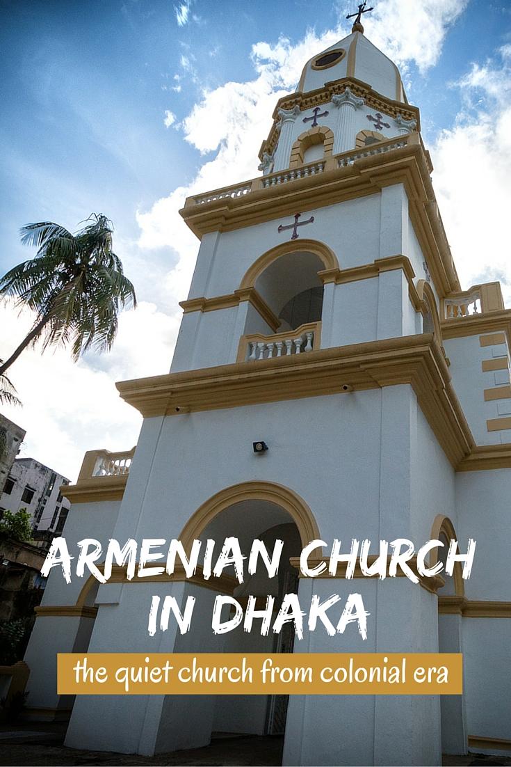 Armenian Church of Holi Resurrection at Old Dhaka in Bangladesh