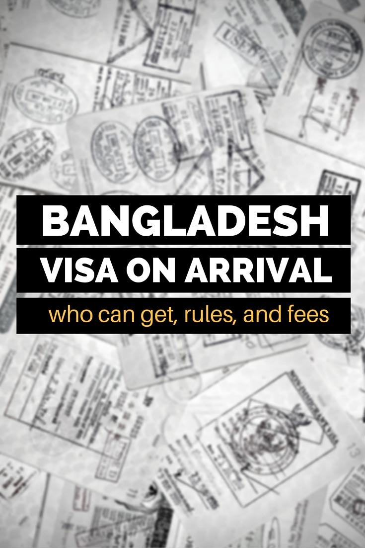 Details on how to get Bangladesh visa on arrival, who can get it, and what are the rules and fees.