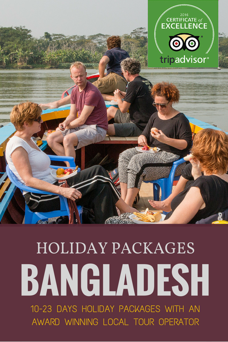 Best 10-23 days holiday tour packages in Bangladesh with an award winning local tour operator.